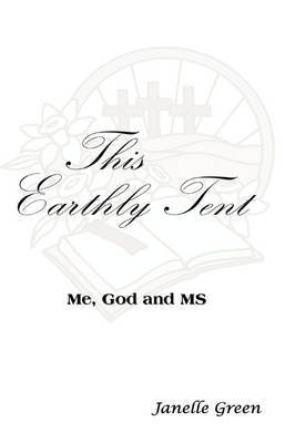 This Earthly Tent by Janelle Green image