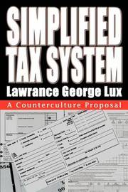 Simplified Tax System: A Counterculture Proposal by Lawrance George Lux image