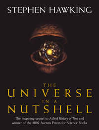 The Universe In A Nutshell by Stephen Hawking