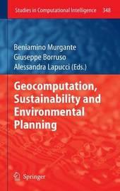 Geocomputation, Sustainability and Environmental Planning