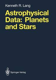 Astrophysical Data by Kenneth R. Lang
