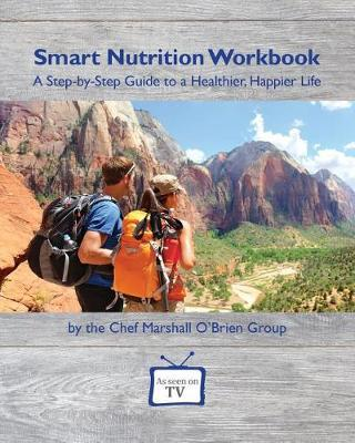 Smart Nutrition Workbook by Chef Marshall O'Brien Group image