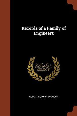 Records of a Family of Engineers by Robert Louis Stevenson image