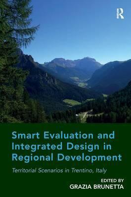 Smart Evaluation and Integrated Design in Regional Development by Grazia Brunetta image