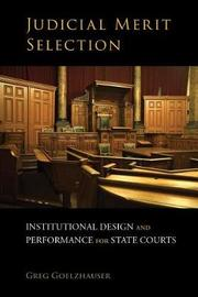 Judicial Merit Selection by Greg Goelzhauser