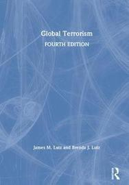 Global Terrorism by James Lutz