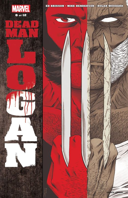 Dead Man Logan - #6 (Cover A) by Ed Brisson