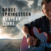 Western Stars & Western Stars: Songs From The Film by Bruce Springsteen