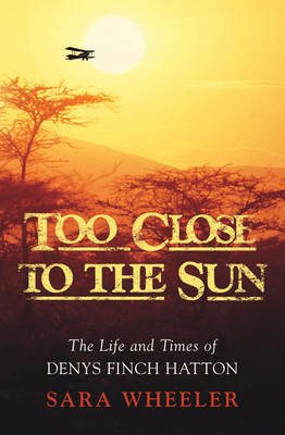 Too Close To The Sun by Sara Wheeler image