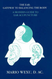 Ear -- Gateway to Balancing the Body by Mario Wexu Dac image