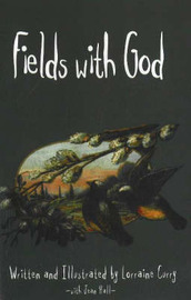 Fields with God by Lorraine Curry image