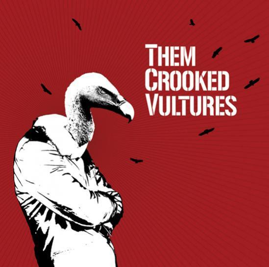 Them Crooked Vultures by Them Crooked Vultures