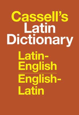 Cassell's Standard Latin Dictionary - Latin/English - English/Latin