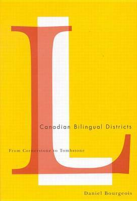 Canadian Bilingual Districts by Daniel Bourgeois