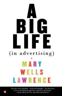 A Big Life in Advertising by . Lawrence image