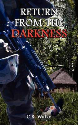 Return from the Darkness by C. R. Walke image