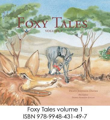 Foxy Tales: v. 1 by Denys Johnson-Davies