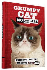 Grumpy Cat: No-It-All by Grumpy Cat