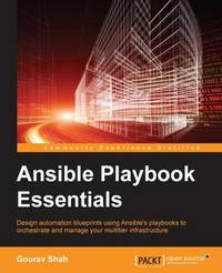 Ansible Playbook Essentials by Gourav Shah
