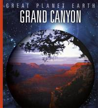Great Planet Earth: Grand Canyon by Valerie Bodden