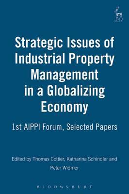 Strategic Issues of Industrial Property Management in a Globalizing Economy