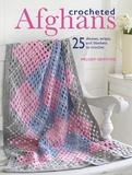 Crocheted Afghans by Melody Griffiths