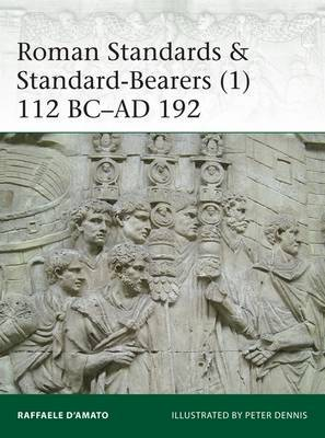 Roman Standards & Standard-Bearers 1 by Raffaele D'Amato image