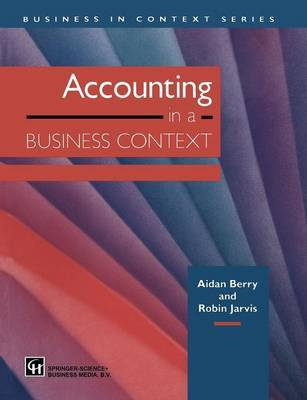 Accounting in a Business Context by Aidan Berry