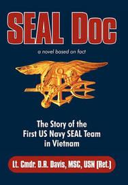 Seal Doc by Lt. Cmdr. D.R. Davis MSC USN (Ret.)