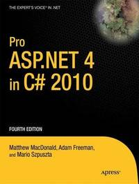 Pro ASP.NET 4 in C# 2010 by Matthew MacDonald image