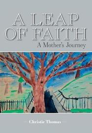 A Leap of Faith by Christie Thomas