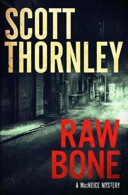 Raw Bone by Scott Thornley image