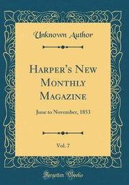Harper's New Monthly Magazine, Vol. 7 by Unknown Author image
