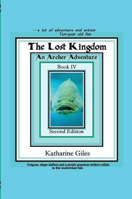 The Lost Kingdom by Katharine Giles