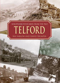 Shropshire Postcards from the Past Telford and Around by Ray Farlow image