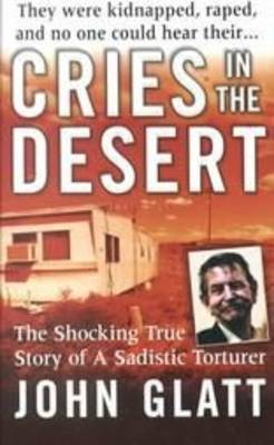 Cries in the Desert by John Glatt image