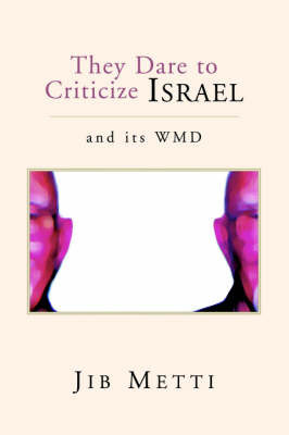 They Dare to Criticize Israel by Jib Metti image