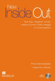 New Inside Out Pre-intermediate: Teacher's Book and Test CD by Sue Kay