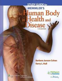 Study Guide to Accompany Memmler's the Human Body in Health and Disease by Barbara Janson Cohen, BA, MSEd image