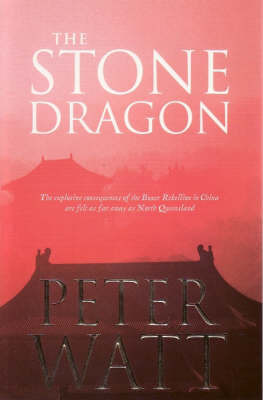 The Stone Dragon by Peter Watt