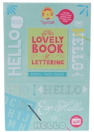 Tiger Tribe: The Lovely Book of Lettering
