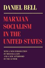 Marxian Socialism in the United States by Daniel Bell image
