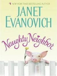Naughty Neighbor by Janet Evanovich image