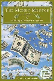 The Money Mentor by Tad Crawford