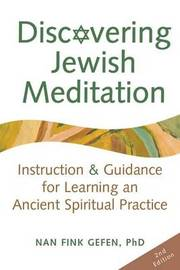 Discovering Jewish Meditation (2nd Edition) by Nan Fink Gefen