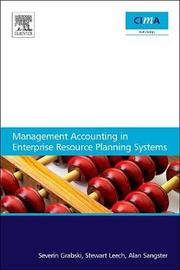 Management Accounting in Enterprise Resource Planning Systems by Severin Grabski