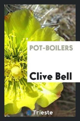 Pot-Boilers by Clive Bell image