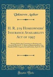 H. R. 219 Homeowners' Insurance Availability Act of 1997 by Unknown Author image