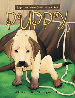 Puppy by William B Stringer Sr