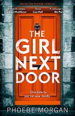 The Girl Next Door by Phoebe Morgan